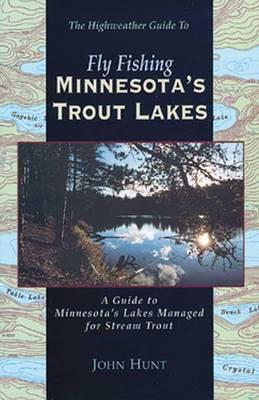 Fly Fishing Minnesota's Trout Lakes
