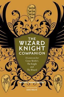The Wizard Knight Companion