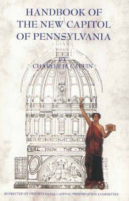 Handbook of the New Capitol of Pennsylvania