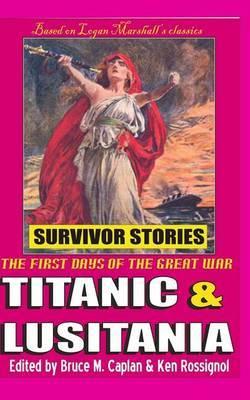 Titanic & Lusitania  : Survivor Stories