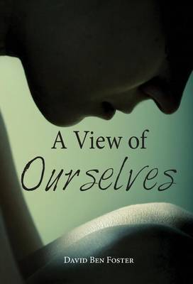 A View of Ourselves