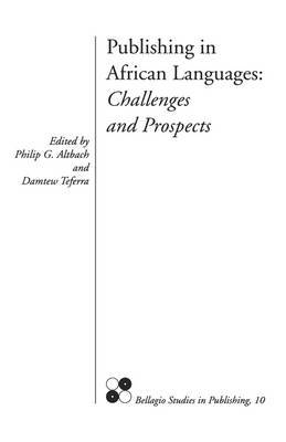Publishing in African Languages: Challenges and Prospects