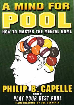 The Mind for Pool: How to Master the Mental Game