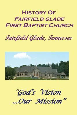 History of the First Baptist Church of Fairfield Glade