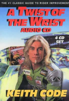 Twist of the Wrist, 4 CD Set: The Number One classic Guide to Rider Improvement