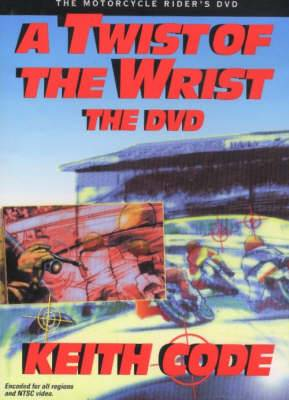 Twist of the Wrist: The Motorcycle Rider's