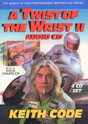 Twist of the Wrist Ii, Audio CD: The Basics of High-Performance Motorcycle Riding