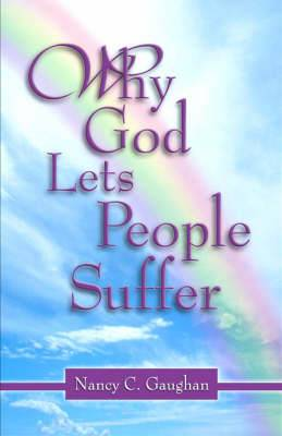 Why God Lets People Suffer