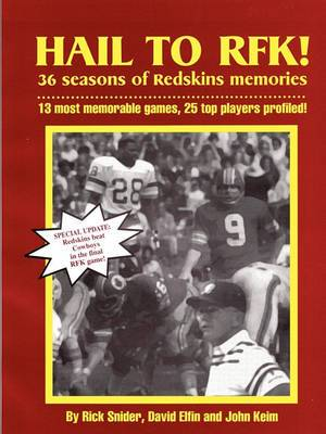 Hail to Rfk -- 36 Seasons of Redskins Memories