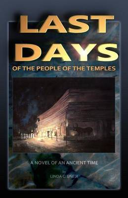 Last Days of the People of the Temples