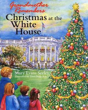 Grandmother Remembers Christmas at the White House