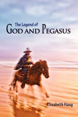 The Legend of God and Pegasus
