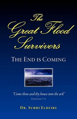 The Great Flood Survivors - The End Is Coming