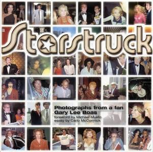 Starstruck: Photographs from a Fan