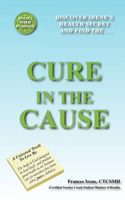 Cure in the Cause