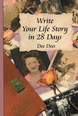 Write Your Life Story in 28 Days