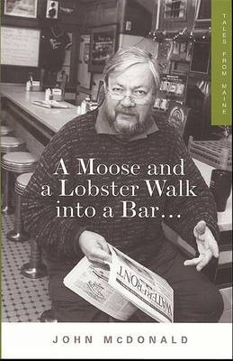 Moose & a Lobster Walk into a Bar: Tales from Maine