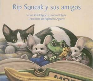 Rip Squeak y Sus Amigos
