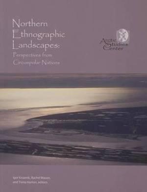 Northern Ethnographic Landscapes