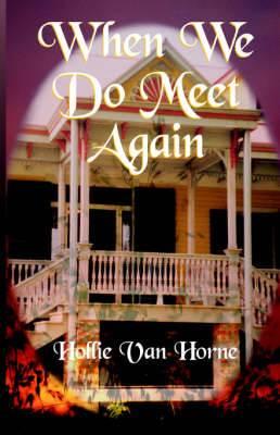 When We Do Meet Again