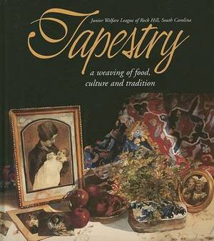 Tapestry: A Weaving of Food, Culture and Tradition