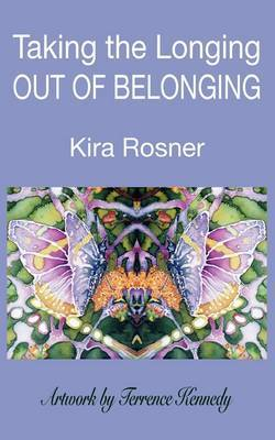 Taking the Longing Out of Belonging