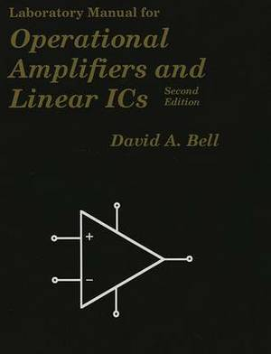 Laboratory Manual for Operational Amplifiers and Linear ICs