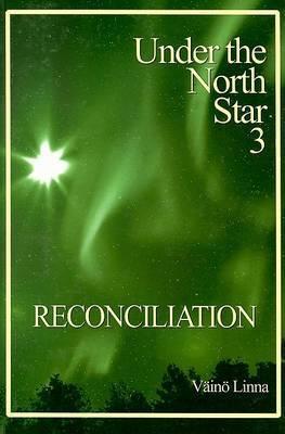 Reconciliation: Under the North Star 3