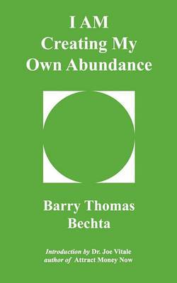 I Am Creating My Own Abundance