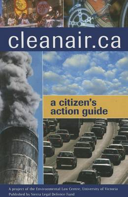Cleanair.ca: A Citizen's Action Guide