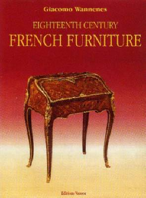 Eighteenth Century French Furniture