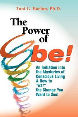 The Power of Be!