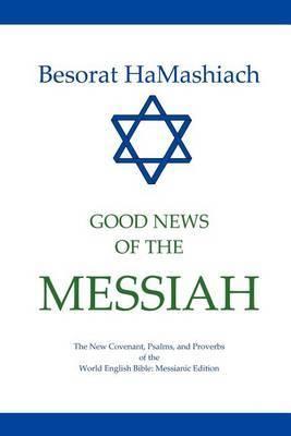 Besorat Hamashiach - Good News of the Messiah