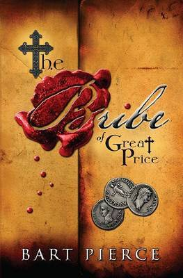 The Bribe of Great Price