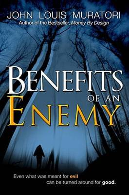Benefits of an Enemy