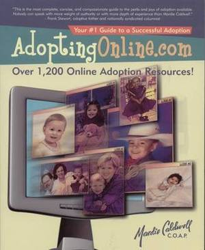 Adoptingonline.com: Safe & Proven Methods That Have Brought Thousands of Families Together