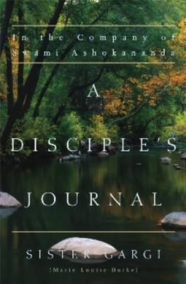 A Disciple's Journal: In the Company of Swami Ashokananda