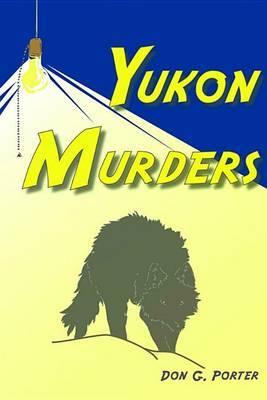 Yukon Murders