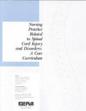 Nursing Practice Related to Spinal Cord Injury and Disorders: A Core Curriculum