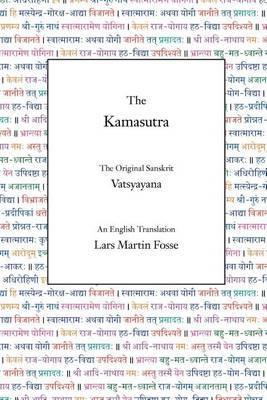 The Kamasutra: The Original Sanskrit and An English Translation