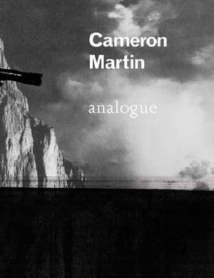 Cameron Martin: Analogue
