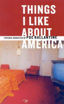 Things I Like about America: Personal Narratives