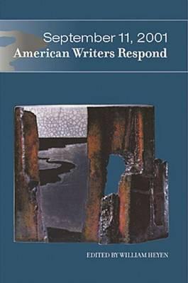 September 11, 2001: American Writers Respond