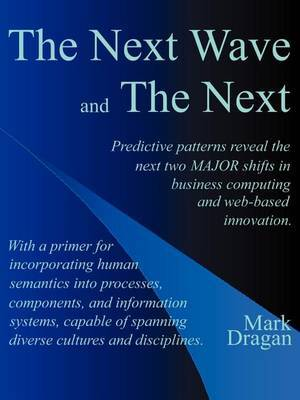 The Next Wave and the Next