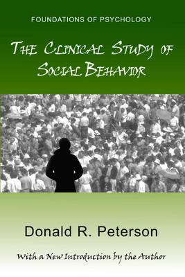 The Clinical Study of Social Behavior