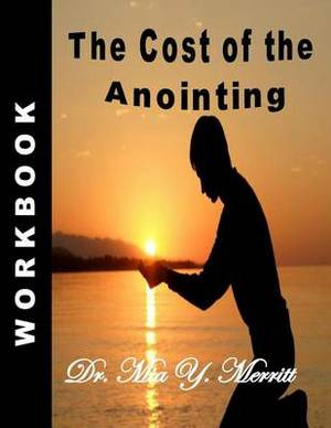 The Cost of the Anointing Workbook
