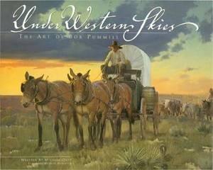 Under Western Skies: The Art of Bob Pummill