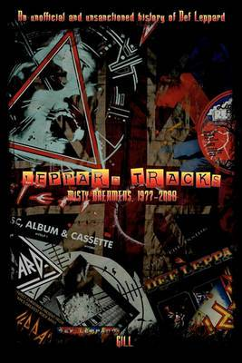 Leppard Tracks: Misty Dreamers, 1977-2008