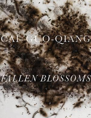 Cai Guo-Qiang: Fallen Blossoms