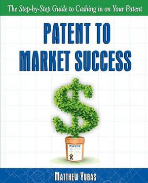 Patent to Market Success